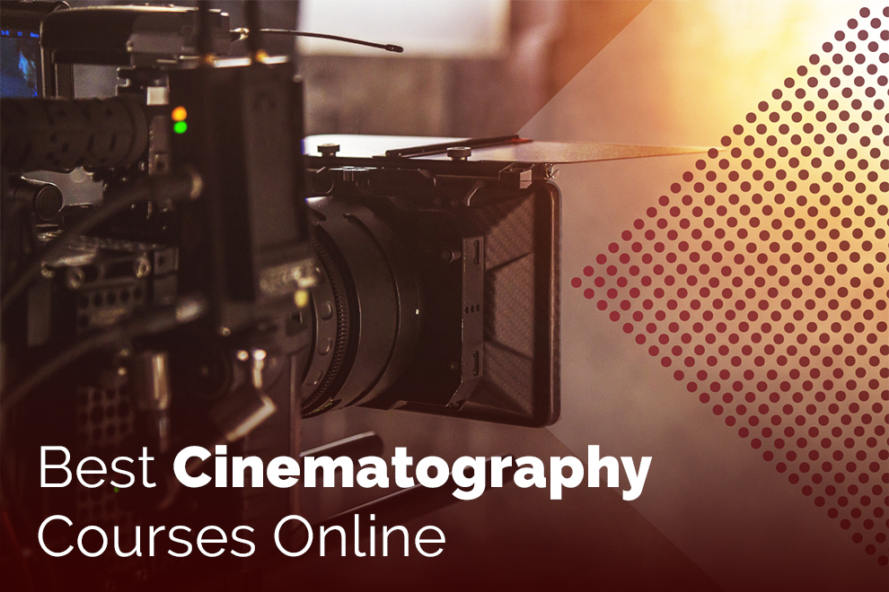 Best Courses To Study and Learn Cinematography Online