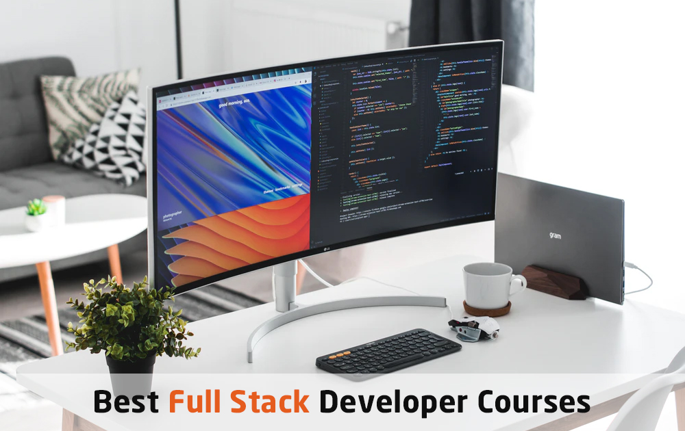 Top Full Stack Developer Certification and Courses