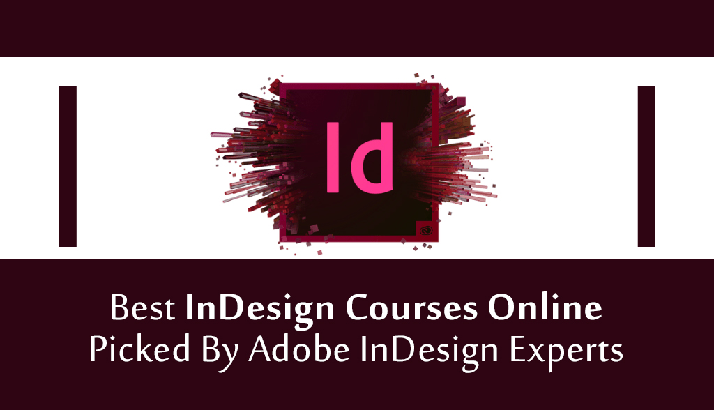Exceptional Courses With InDesign Classes Online