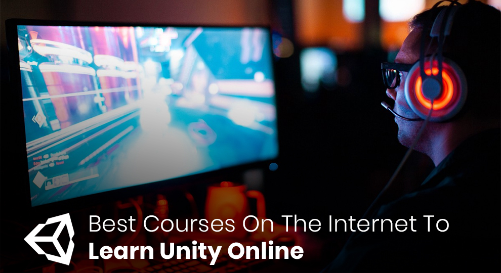 Best Courses On The Internet To Learn UnityOnline