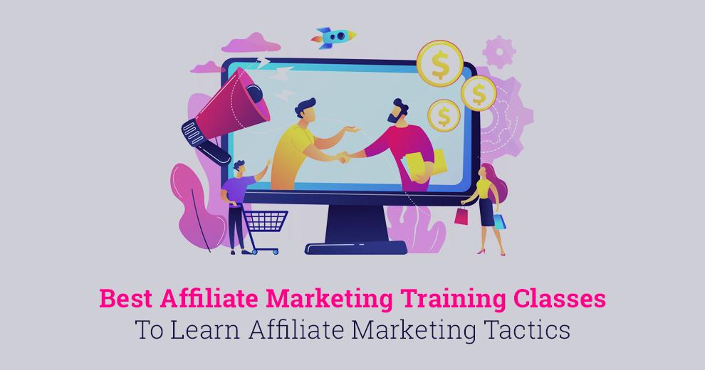 Best Affiliate Marketing Training Classes
