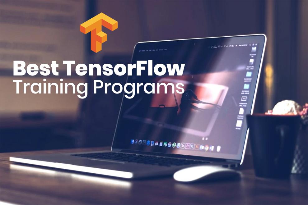 Best TensorFlow Training Programs