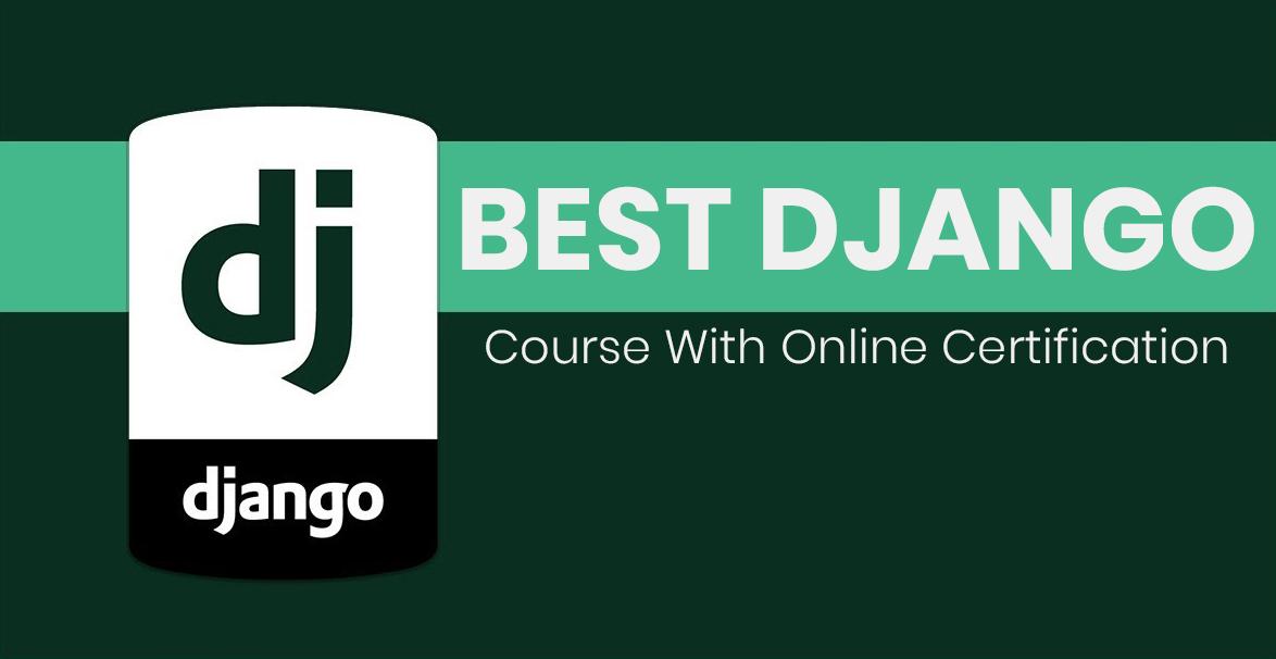 Best Django Course With Online Certification