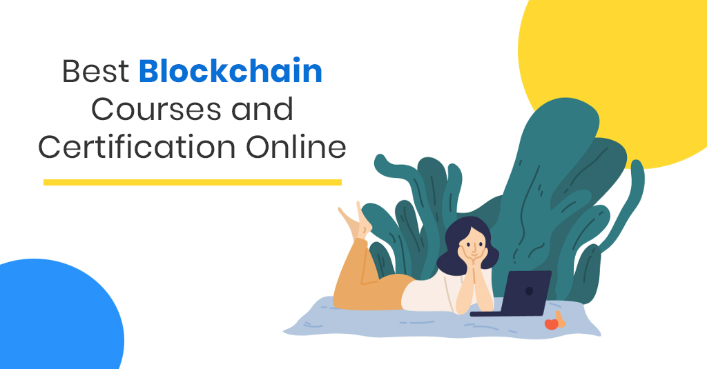 Best Blockchain Training Courses and Certifications