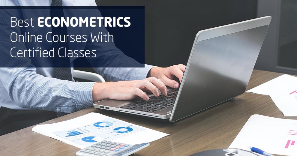 Best Econometrics Online Courses With Certified Classes