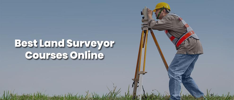 Best Land Surveyor Classes Online
