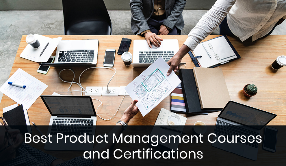 Best Product Management Courses and Certifications