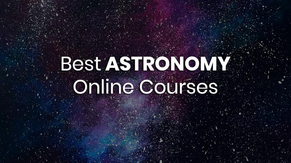 Best Astronomy Online Courses