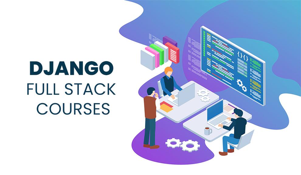 Best Django Full Stack Developer Courses
