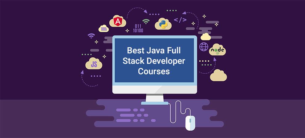 Best Java Full Stack Developer Courses